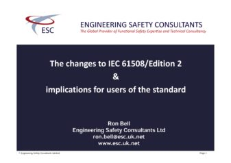 Changes to IEC 61508 / Edition 2 & implications for users of the standard