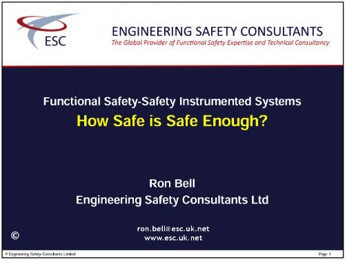 How Safe is Safe Enough - Functional Safety presentation by Ron Bell Engineering Safety Consultants