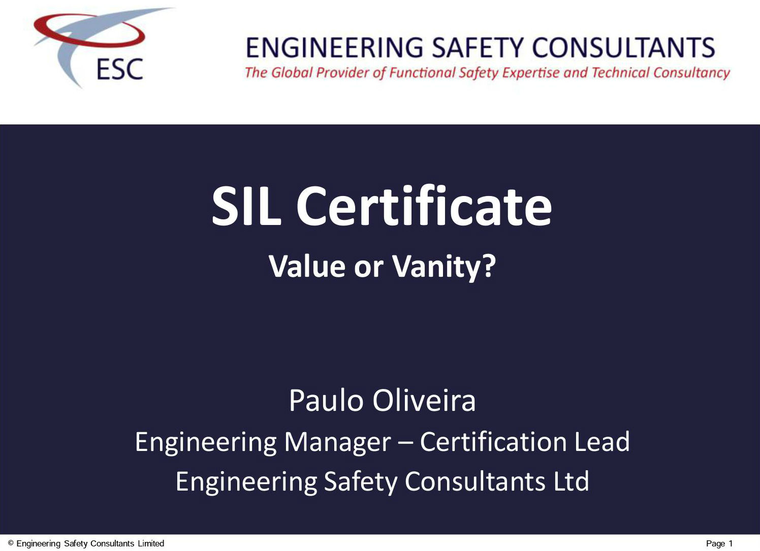 SIL Certificate - Value or Vanity - Functional Safety Presentation - Engineering Safety Consultatns