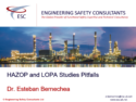 HAZOP and LOPA Study Pitfalls - Webinar by Esteban Bernechea Engineering Safety Consultants