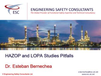 HAZOP and LOPA Study Pitfalls - Webinar by Esteban Bernechea Engineering Safety Consultants