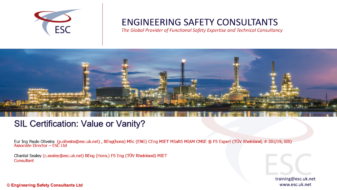 SIL Certification Value or Vanity Webinar by Paulo Oliveira Engineering Safety Consultants