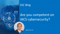ESC_ Are you competent on IACS cybersecurity
