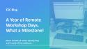 ESC Blog_A Year of Remote Workshop Days. What a Milestone!